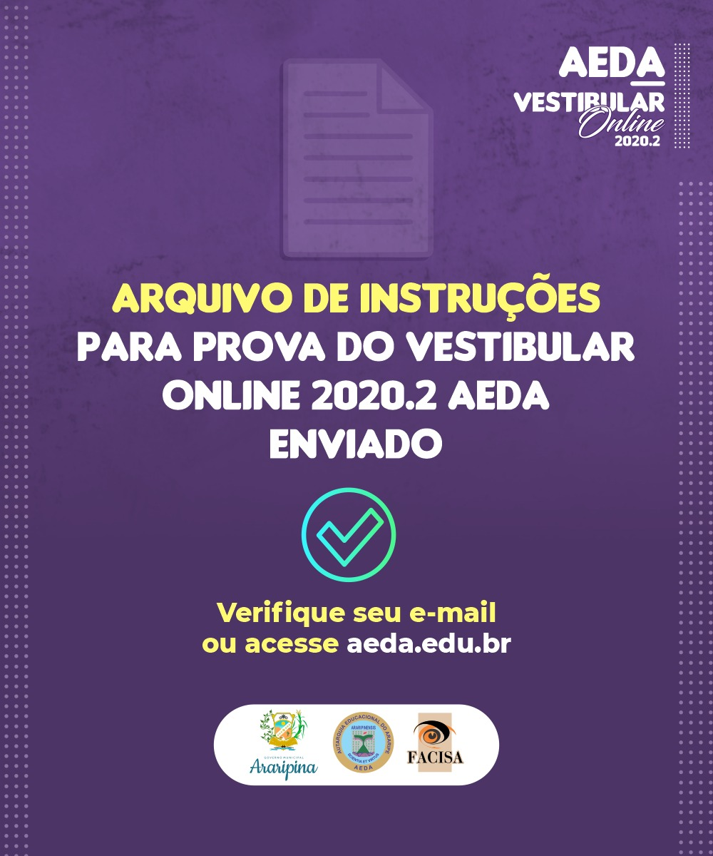 Confira as instruções para acessar a prova do Vestibular online 2020.2
