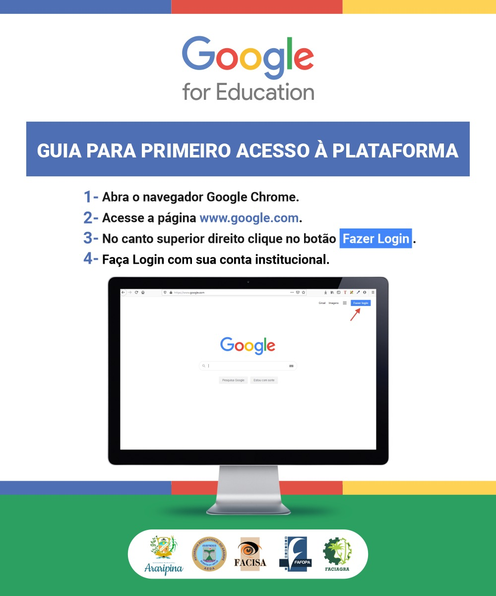 Confira o passo a passo de acesso a plataforma Google for Education para as aulas do semestre 2020.2